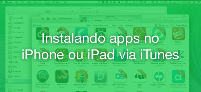 Instalando aplicativos pelo iTunes