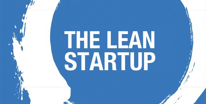 Você conhece o Lean Startup? Veja como essa metodologia pode ajudar sua empresa